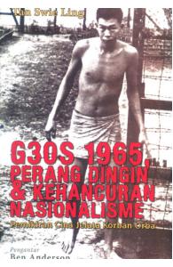 G30S 1965, Perang Dingin & Kehancuran Nasionalisme