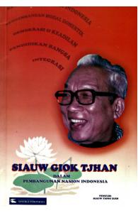 Siauw Giok Tjhan dalam Pembangunan Nasion Indonesia