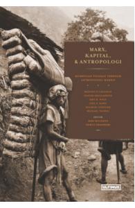 Marx, Kapital, & Antropologi