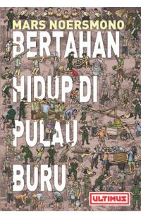 Bertahan Hidup di Pulau Buru
